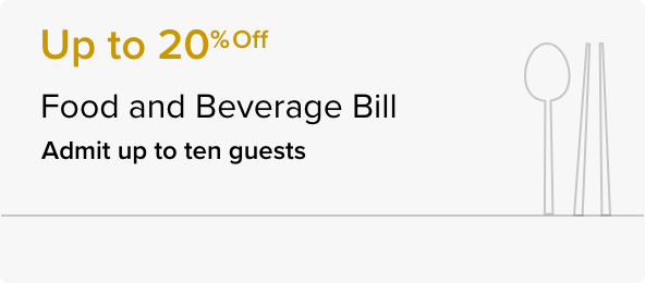 Up to 20% Off Food and Beverage Bill - APAC